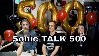 Sonic TALK 500 - Lets Partay