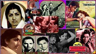 LATA JI-(3 Great Songs)-Film-FARMAISH.{1953}.(1-Dil Mein Hamare Aag,(2-Teri Gali Mein,(3-Tum Dilko-