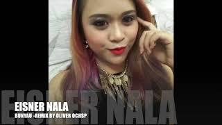 EISNER NALA_BUNYAU(DANGDUT REMIX VERSION)