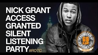 Nick Grant: ROTC Access Granted Silent Listening Party Recap
