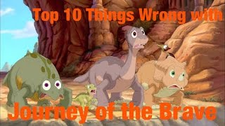Top 10 Things Wrong with The Land Before Time XIV: Journey of the Brave