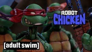 The Best of Teenage Mutant Ninja Turtles   Robot Chicken   Adult Swim