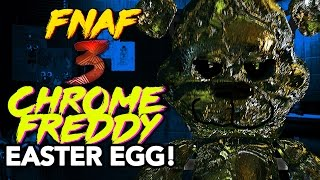FNAF3: CHROME FREDDY ANIMATRONIC EASTER EGG! SECRET FIVE NIGHTS AT FREDDY'S 3 EASTER EGG!!!