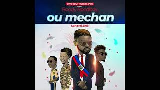 Roody Roodboy  Ou Mechan Kanaval 2018