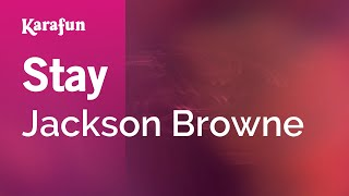 Karaoke Stay - Jackson Browne *