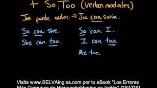Cómo Expresar Acuerdo con SO y TOO en Inglés - Parte 1