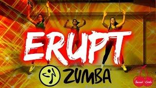 Erupt I ZIN 61 I Zumba® Fitness I Sweet Girls Crew