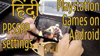 PlayStation Games On Android | How To Install Play & PPSSPP Best Settings HINDI