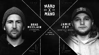 Mano A Mano 2017 - Round 1: Brad McClain vs. Jamie Foy