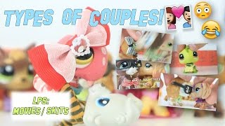 LPS: Types of Couples - Funny Skit