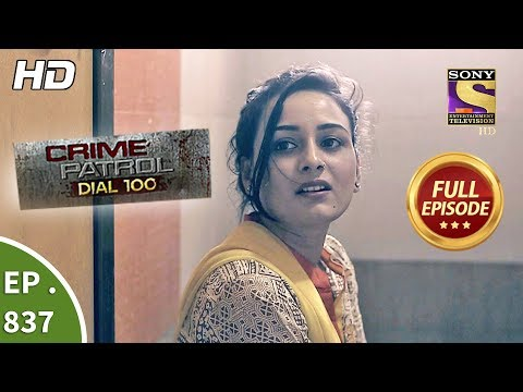 Xxx Mp4 Crime Patrol Dial 100 Ep 837 Full Episode 7th August 2018 3gp Sex