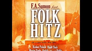 Folk Hitz |  by  Various Artists | ft F A Sumon | Full Album | Audio Jukebox | ☢☢ EXCLUSIVE ☢☢