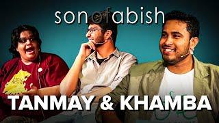 Son Of Abish feat. Tanmay & Khamba (AIB) (FULL EPISODE)