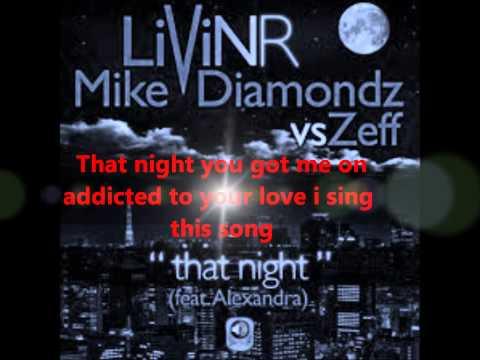 Xxx Mp4 LIVIN R Feat MIKE DIAMONDZ Vs ZEFF That Night Etostone Remix Lyrics 3gp Sex