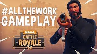 #ALLTHEWORK - Fortnite Battle Royale Gameplay - Ninja