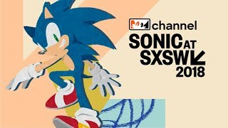 Tails' Channel's Coverage of the Sonic SXSW 2018 Panel!