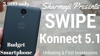 [Hindi - हिन्दी] Swipe Konnect 5.1 Unboxing with First Impressions of Budget Smartphone 3999