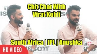 Chit Chat With Virat Kohli | Full Interview | South Africa, IPL, Anushka Sharma