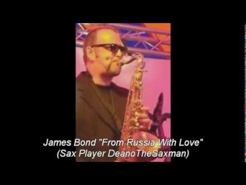 Xxx Mp4 James Bond From Russia With Love Sax Player DeanoTheSaxman 3gp Sex
