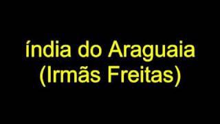 índia do Araguaia - Irmãs Freitas