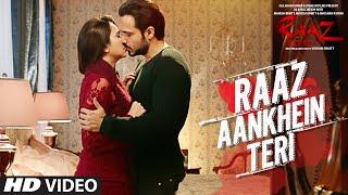 RAAZ AANKHEIN TERI Song | Raaz Reboot | Arijit Singh | Emraan Hashmi, Kriti Kharbanda, Gaurav Arora