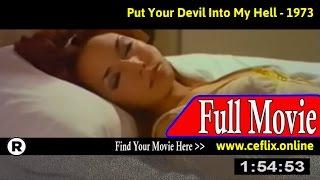 Watch: Metti lo diavolo tuo ne lo mio inferno (1973) Full Movie Online
