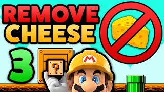 Super Mario Maker - HOW TO REMOVE CHEESE! - Tutorial [Part 3]
