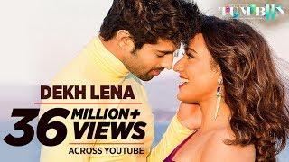 Tum Bin 2 | DEKH LENA Video Song | Arijit Singh & Tulsi Kumar | Neha Sharma, Aditya & Aashim