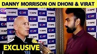 DANNY MORRISON: 'India Favorites because of VIRAT and DHONI' | World Cup 2019