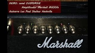 DEMO Marshall MG30fx Overdrive Guitarra Les Paul Shelter Nashville