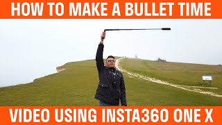 How To Make A Bullet Time Video With The Insta360 One X