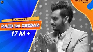 RABB DA DEEDAR || ANADI MISHRA || OFFICIAL VIDEO || NEW PUNJABI SONG 2016 || CROWN RECORDS ||
