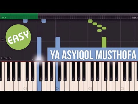 Ya Asyiqol Musthofa Easy Piano Tutorial
