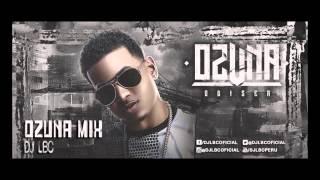 OZUNA MIX (Me Reclama - Falsas Mentiras - Si Te Dejas Llevar - Si No Te Quiere) DJ LBC 2016
