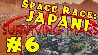 Surviving Mars: Space Race -- Stormy Japan! -- Episode 6