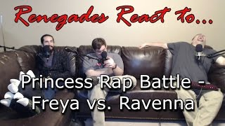 Renegades React to... Princess Rap Battles - Freya vs. Ravenna