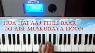 Hua Hai Aaj Pehli Baar - Piano cover || Instrumental || Sanam Re