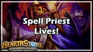 [Hearthstone] Spell Priest Lives!