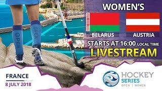 Belarus v Austria | 2018 Women's Hockey Series Open France | FULL MATCH LIVESTREAM
