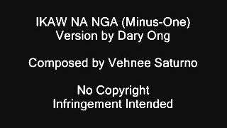 IKAW NA NGA - Daryl Ong Version (Minus-One)