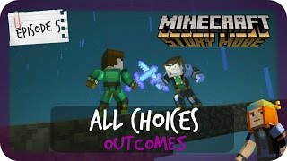 Minecraft Story Mode | ALL CHOICES & OUTCOMES | Episode 5