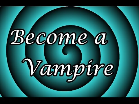 Hypnotize Yourself: Become a Vampire Hypnosis