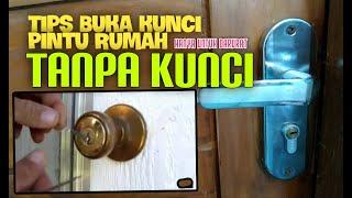 Cara Buka Pintu Terkunci (Dilarang Untuk tindak kriminal)