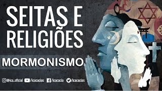 Seitas e Religiões | Aula 08: Mormonismo 1/2 - Gilberto Anselmo