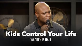 Your Kids Control Your Life. Warren B. Hall - Full Special