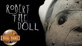 ROBERT THE HAUNTED DOLL - real or fake?