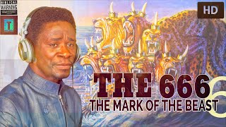 666😮😮 The Number Of The Beast😨😦 By Evangelist Akwasi Awuah