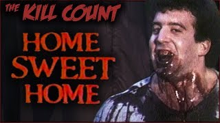 Home Sweet Home (1981) KILL COUNT