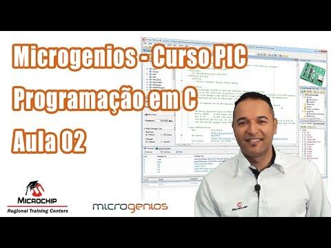 MicroGenios Curso PIC Programação em C Aula 02