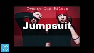 Twenty One Pilots - Jumpsuit [Mp3 Download]